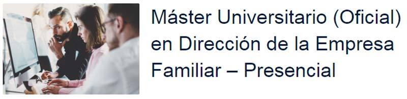 Máster Universitario Empresa Familiar
